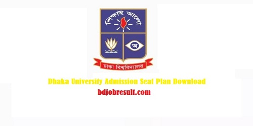 Dhaka University Admission Seat Plan For All Unit